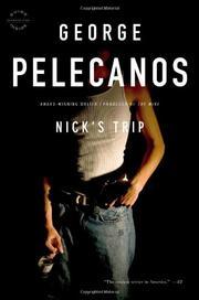 NICK'S TRIP by George Pelecanos
