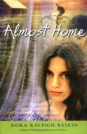 ALMOST HOME by Nora Raleigh Baskin