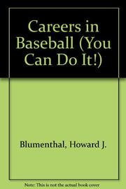 CAREERS IN BASEBALL by Howard J. Blumenthal