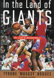 IN THE LAND OF GIANTS by Tyrone 'Muggsy' Bogues