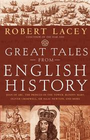 GREAT TALES FROM ENGLISH HISTORY, VOLUME II by Robert Lacey