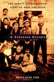 A STRONGER KINSHIP by Anna-Lisa Cox