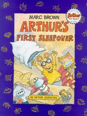 ARTHUR'S FIRST SLEEPOVER by Marc Brown