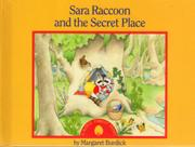 SARA RACCOON AND THE SECRET PLACE by Margaret Burdick