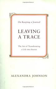 LEAVING A TRACE by Alexandra Johnson