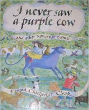 I NEVER SAW A PURPLE COW by Emma Chichester Clark