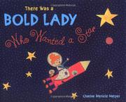 THERE WAS A BOLD LADY WHO WANTED A STAR by Charise Mericle Harper