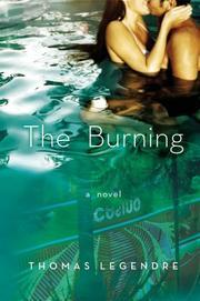 THE BURNING by Thomas Legendre