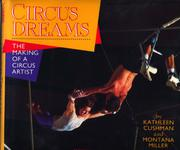 CIRCUS DREAMS by Kathleen Cushman