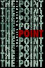THE POINT by Charles D'Ambrosio