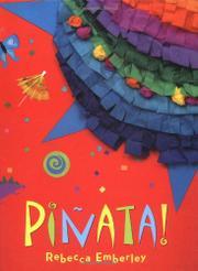 PIÑATA! by Rebecca Emberley
