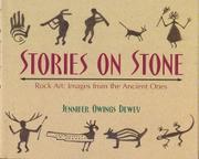 STORIES ON STONE by Jennifer Owings Dewey