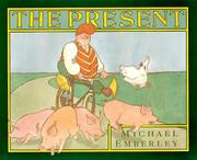 THE PRESENT by Michael Emberley