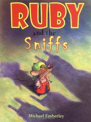 RUBY AND THE SNIFFS by Michael Emberley