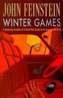 WINTER GAMES by John Feinstein