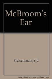 MCBROOM'S EAR by Sid Fleischman