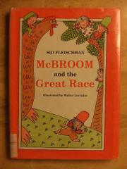 MCBROOM AND THE GREAT RACE by Sid Fleischman