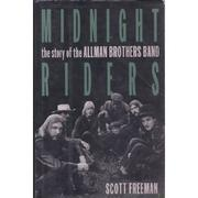 MIDNIGHT RIDERS by Scott Freeman