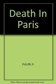 A DEATH IN PARIS by Dean Fuller