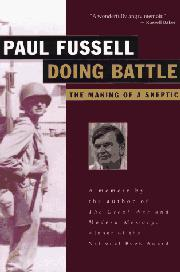 DOING BATTLE by Paul Fussell