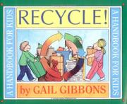 RECYCLE! A Handbook for Kids by Gail Gibbons