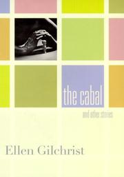 THE CABAL by Ellen Gilchrist