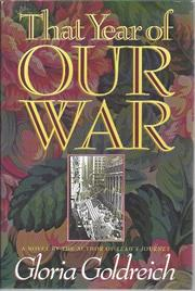 THAT YEAR OF OUR WAR by Gloria Goldreich