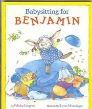 BABYSITTING FOR BENJAMIN by Valiska Gregory