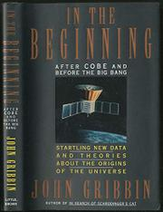 IN THE BEGINNING by John Gribbin