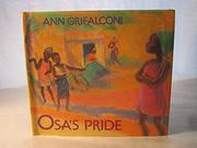 OSA'S PRIDE by Ann Grifalconi