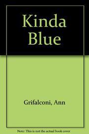 KINDA BLUE by Ann Grifalconi