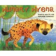 HUNGRY HYENA by Mwenye Hadithi