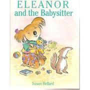 ELEANOR AND THE BABYSITTER by Susan Hellard