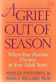 A GRIEF OUT OF SEASON by Noelle Fintushel
