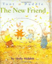 THE NEW FRIEND by Holly Hobbie