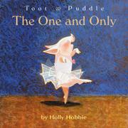 THE ONE AND ONLY by Holly Hobbie