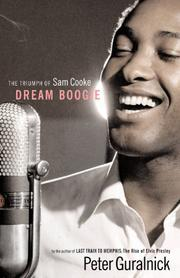DREAM BOOGIE by Peter Guralnick