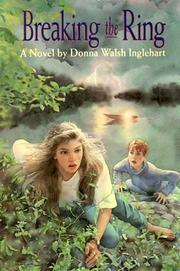 BREAKING THE RING by Donna Walsh Inglehart