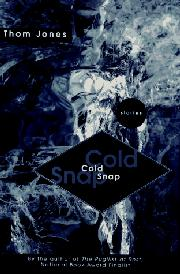 COLD SNAP by Thom Jones