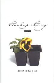 KINSHIP THEORY by Hester Kaplan