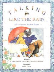 TALKING LIKE THE RAIN by X. J. Kennedy