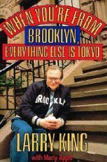WHEN YOU'RE FROM BROOKLYN by Larry King