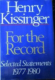 FOR THE RECORD by Henry Kissinger