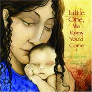 LITTLE ONE, WE KNEW YOU'D COME by Sally Lloyd-Jones