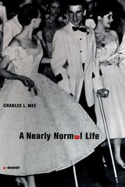 A NEARLY NORMAL LIFE by Charles L. Mee