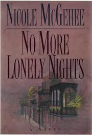 NO MORE LONELY NIGHTS by Nicole McGehee