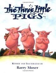 THE THREE LITTLE PIGS by Barry  Moser