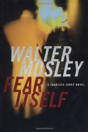 FEAR ITSELF by Walter Mosley