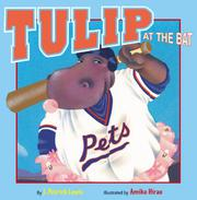 TULIP AT THE BAT by J. Patrick Lewis
