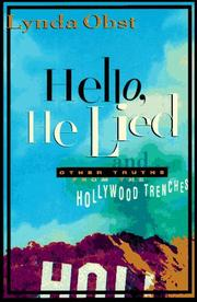 HELLO, HE LIED by Lynda Obst